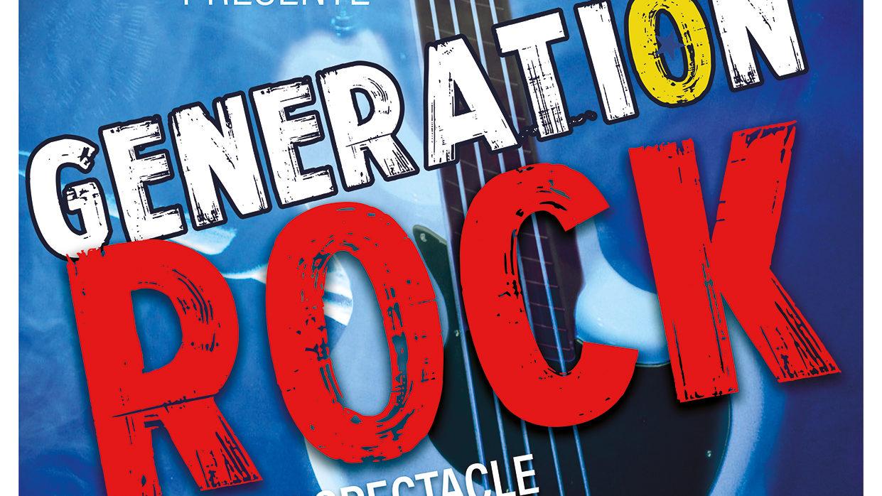 Spectacle Génération Rock